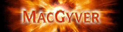 Tous les trucs et astuces de MacGyver