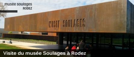 Amateurs d'Art : Le Musée SOULAGES à Rodez (12)