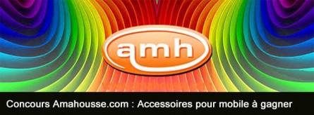 [Concours] Accessoires pour mobile avec Amahousse.com