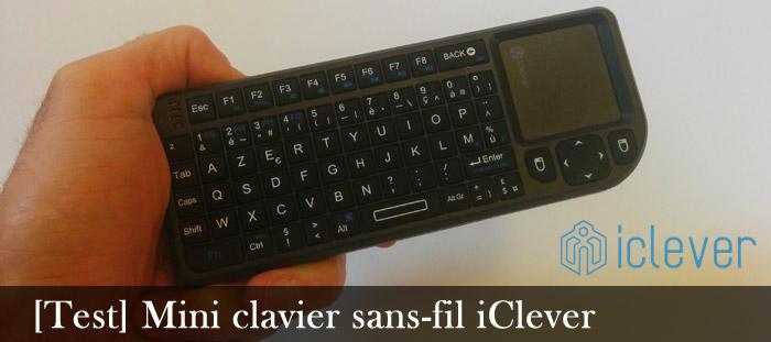 test du mini clavier sans fil iclever rt mwk0. Black Bedroom Furniture Sets. Home Design Ideas