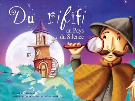 Du Rififi au Pays du Silence – Nouveau livre-disque de Jacques BIENVENU