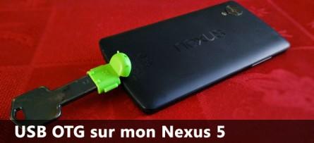 USB OTG sur mon Nexus 5… c'est possible !