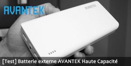 Batterie externe AVANTEK de haute capacité !