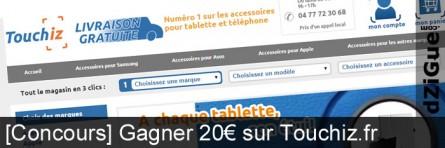 [Concours] Accessoires pour tablette et téléphone avec Touchiz.fr