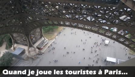 Quand je joue les touristes à Paris