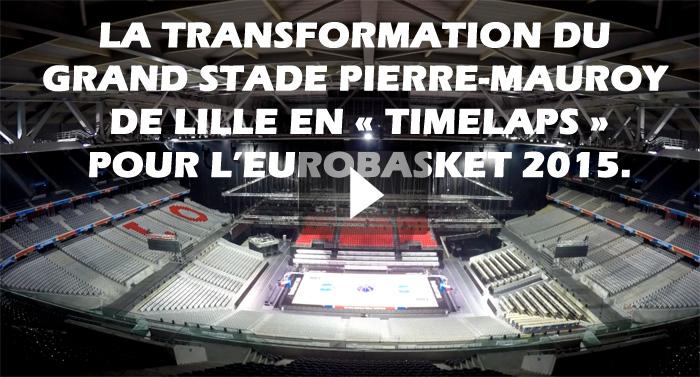 Transformation stade deLiile Eurobasket