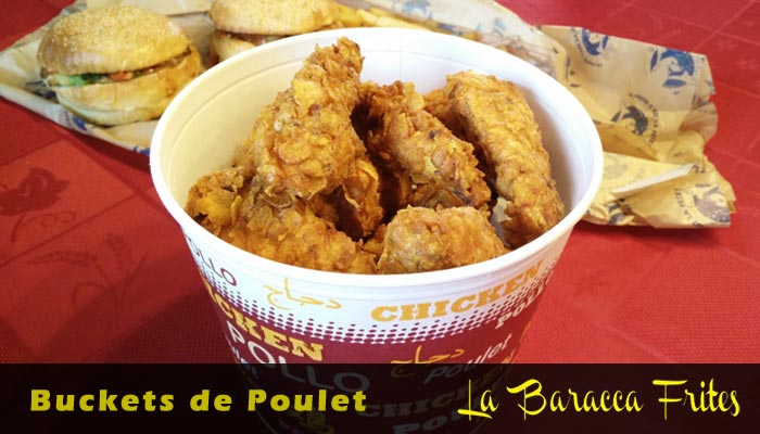 Buckets poulet Baracca Frites Aurillac