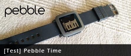 [Test] Pebble Time… Design et autonomie