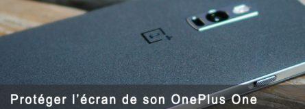 Protection d'écran pour mon OnePlus One