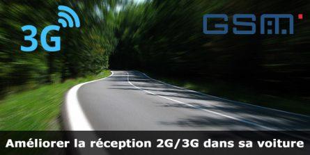 Comment être certain d'avoir du réseau 3G en voiture ?