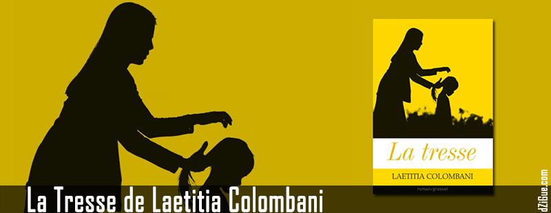La Tresse de Laetitia Colombani
