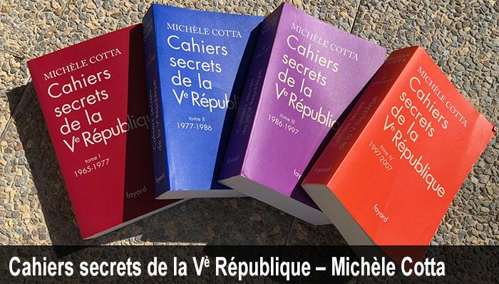 Cahiers secret de la 5ème République - Michèle Cotta