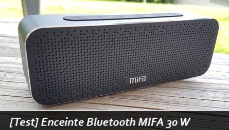 Test de l'enceinte Bluetooth MIFA 30 W